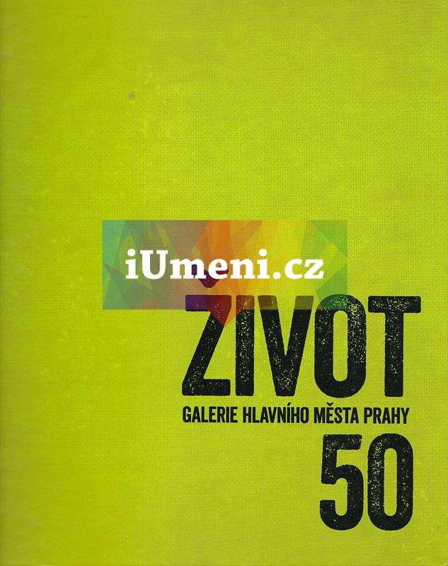 Život GHMP 50 - kolektiv autorů